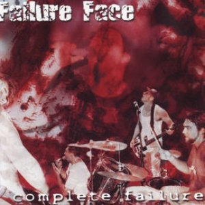 Image for 'Complete Failure'