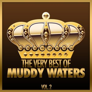 Image for 'The Very Best of Muddy Waters, Vol. 2'