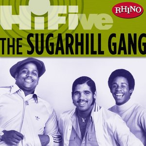 Image for 'Rhino Hi-Five: The Sugarhill Gang'