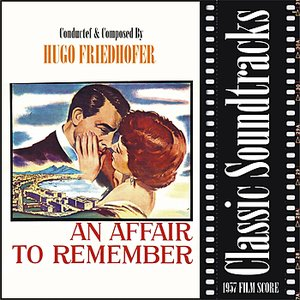 Image for 'An Affair To Remember (1957 Film Score)'
