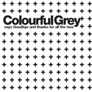 Image for 'Colourful Grey'