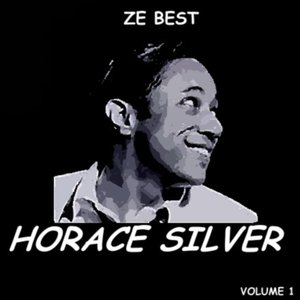 Image for 'Ze Best - Horace Silver'