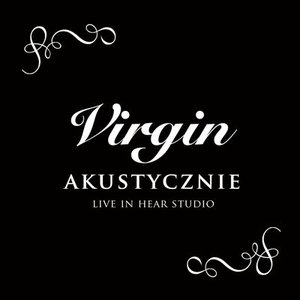 Image pour 'Virgin - Akustycznie, Live At Hear Studio'