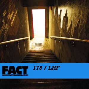 Image for 'FACT Mix 178: LHF'