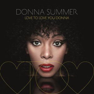Immagine per 'Love to Love You Donna'