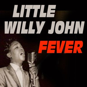 Image for 'Little Willie John Fever (Fever)'