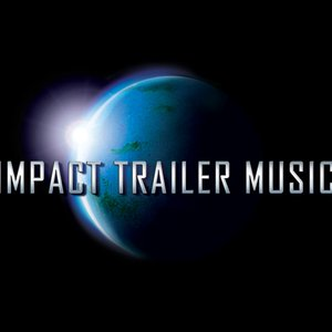 Image for 'Impact Trailer Music'