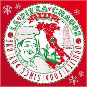 Image for 'La Pizza Chaude Xmas Compilation'