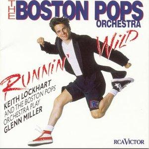 Image for 'Runnin' Wild--Keith Lockhart and the Boston Pops Play Glenn Miller'