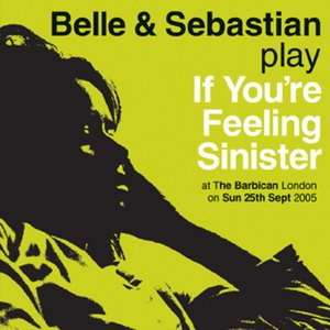 Image pour 'If You're Feeling Sinister: Live at the Barbican London'