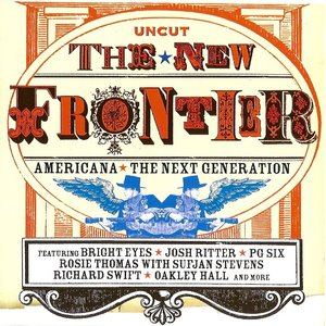 Image for 'Uncut: The New Frontier: Americana: The Next Generation'