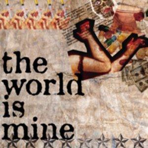 Immagine per 'the world is mine'