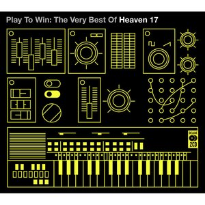 Immagine per 'Play to Win: The Very Best of Heaven 17'