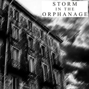 Image for 'Storm in the Orphanage'