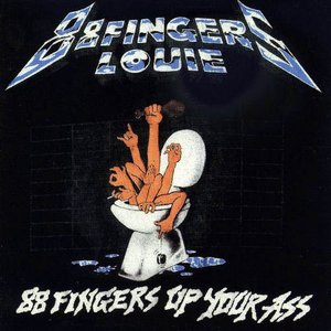 Image for '88 Fingers Up Your Ass'