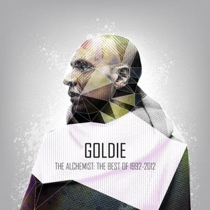 Image pour 'The Alchemist: The Best of Goldie 1992-2012'