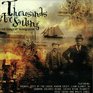 Image for 'Thousands Are Sailing-Irish Songs of Immigration'