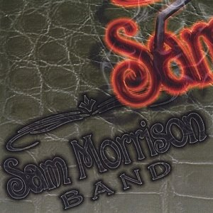 Image for 'Sam Morrison Band'