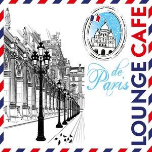 Bild för 'Lounge Café de Paris  (Explosion de sentiments)'