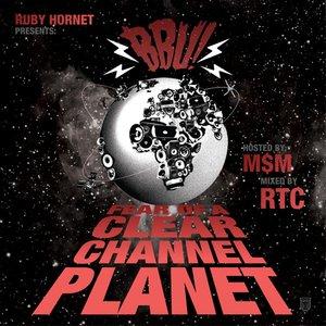 Imagen de 'Fear Of A Clear Channel Planet'