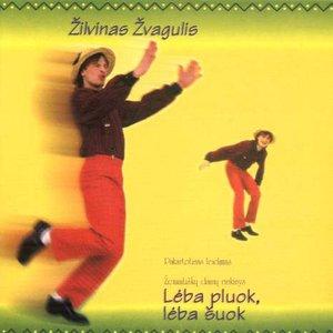 Image for 'Lėba pluok, lėba šuok'