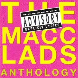Image for 'The Macc Lads Anthology'