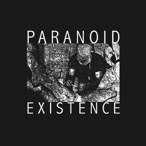 Image for 'Paranoid Existence'