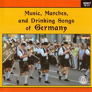Image for 'Music, Marches, And Drinking Songs Of Germany'