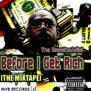 Image for 'Before I Get Rich [THE MIXTAPE]'