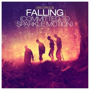 Image for 'Falling (Committed to Sparkle Motion)(Axwell Radio Edit)'