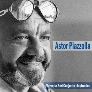 Image for 'Piazzolla & el Conjunto Electronico'