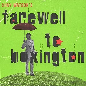 Image for 'Farewell To Boxington'