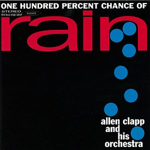 Image for 'One Hundred Percent Chance of Rain'