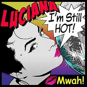 Image for 'I'm Still Hot'