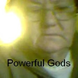 Image for 'powerful gods'