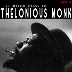 Immagine per 'An Introduction To Thelonious Monk Vol 1'