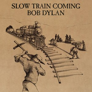Image for 'Slow Train Coming'