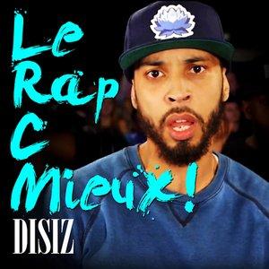 Image for 'Le Rap C Mieux'