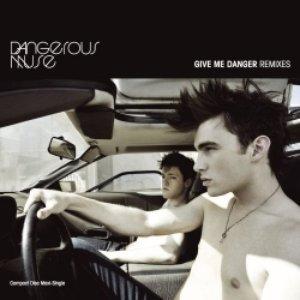 Imagem de 'give me danger (remixes)'