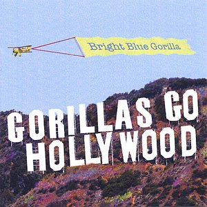Image for 'Gorillas Go Hollywood'