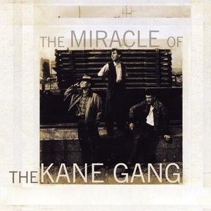 Image for 'The Miracle of the Kane Gang'