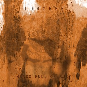 Immagine per 'Heads Full of Rust'