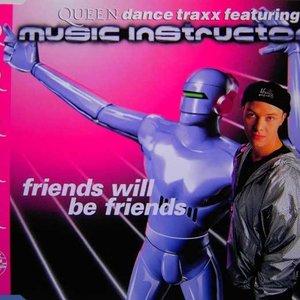 Bild für 'Friends Will Be Friends'
