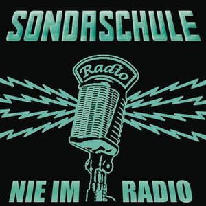 Image for 'Nie im Radio'