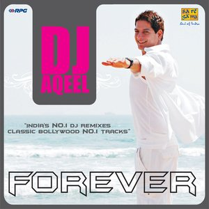 Image for 'DJ Aqeel Forever'