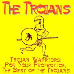 Bild für 'Trojan Warriors: For Your Protection (Best of the Trojans)'