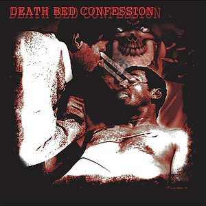 Image for 'Death Bed Confession'