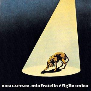 Image for 'Mio Fratello E' Figlio Unico'