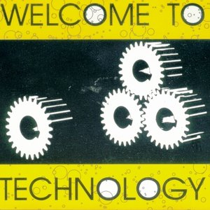 Image for 'Welcome To Technology'