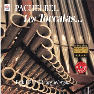 Bild för 'Pachelbel : Les toccatas...'